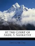 At the Court of Amr: A Narrative