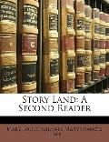 Story Land: A Second Reader