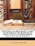 Orr's Circle of the Sciences : A Series of Treatises on the Principles of Science, with Thei...