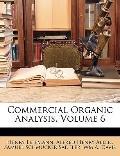 Commercial Organic Analysis, Volume 6