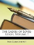 The Ladies of Lovel-Leigh, Volume 1