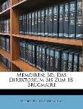 Memoiren: Bd. Das Direktorium Bis Zum 18. Brucmaire (German Edition)