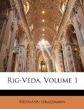 Rig-Veda, Volume 1 (German Edition)