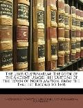The Liber Custumarum: The Book of the Ancient Usages [E]T Customs of the Town of Northampton...