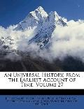 Universal History, from the Earliest Account of Time