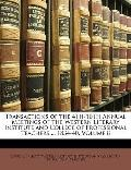 Transactions of the 4th-10th Annual Meetings of the Western Literary Institute and College o...