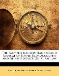 Farmer's Business Handbook : A Manual of Simple Farm Accounts and of Brief Advice on Rural Law