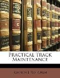Practical Track Maintenance
