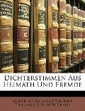 Dichterstimmen Aus Heimath Und Fremde (German Edition)