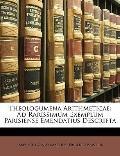 Theologumena Arithmeticae : Ad Rarissimum Exemplum Parisiense Emendatius Descripta