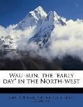 Wau-Bun, the Early Day in the North-West