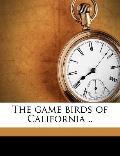 Game Birds of California