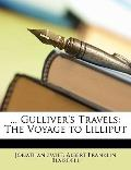 Gulliver's Travels : The Voyage to Lilliput