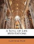 Song of Life : Meditations