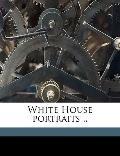 White House Portraits