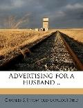 Advertising for a Husband