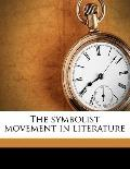 Symbolist Movement in Literature