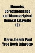 Memoirs, Correspondence and Manuscripts of General Lafayette (3)