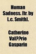 Human Sadness. [tr. by L.c. Smith].