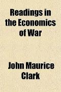 Readings in the Economics of War