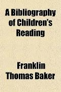 A Bibliography of Children's Reading