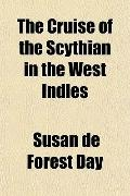The Cruise of the Scythian in the West Indies