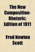 The New Composition-Rhetoric; Edition of 1911