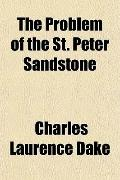 The Problem of the St. Peter Sandstone
