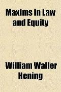 Maxims in Law and Equity