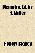 Memoirs, Ed. by H. Miller