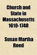 Church and State in Massachusetts 1610-1740