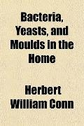 Bacteria, Yeasts, and Moulds in the Home
