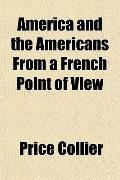 America and the Americans from a French Point of View