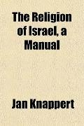 The Religion of Israel, a Manual