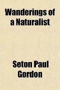 Wanderings of a Naturalist
