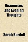 Discourses and Evening Thoughts