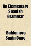An Elementary Spanish Grammar