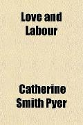 Love and Labour