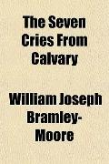 The Seven Cries From Calvary