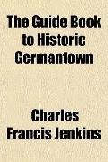The Guide Book to Historic Germantown