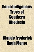 Some Indigenous Trees of Southern Rhodesia