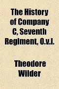 The History of Company C, Seventh Regiment, O.v.i.