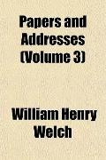 Papers and Addresses (Volume 3)
