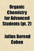 Organic Chemistry for Advanced Students (pt. 2)