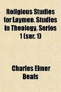 Religious Studies for Laymen. Studies in Theology. Series 1 (ser. 1)