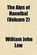 The Alps of Hannibal (Volume 2)
