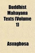 Buddhist Mahyna Texts (Volume 1)