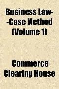 Business Law--Case Method (Volume 1)