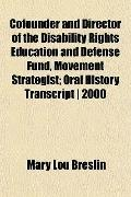 Cofounder and Director of the Disability Rights Education and Defense Fund, Movement Strateg...