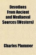 Devotions From Ancient and Mediaeval Sources (Western)